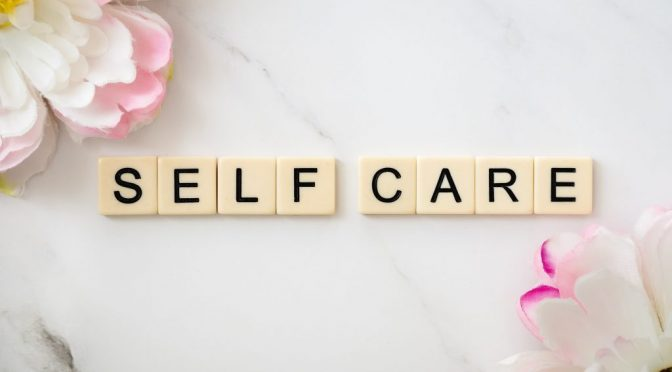 Self-care, an essential service to yourself